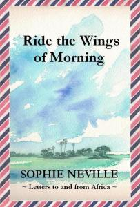 'Ride the Wings of Morning' by Sophie Neville